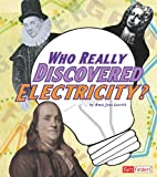 Who Really Discovered Electricity?, Amie Jane Leavitt, 142963345X