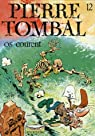 Pierre Tombal, tome 12 : Os courent par Cauvin