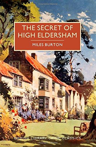 The Secret of High Eldersham (British Library Crime Classics)