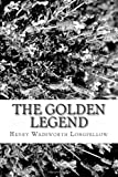 The Golden Legend, Henry Wadsworth Longfellow, 1481857207