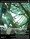 img - for SOA Governance: Governing Shared Services On-Premise & in the Cloud (paperback) (The Prentice Hall Service Technology Series from Thomas Erl) book / textbook / text book