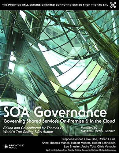 SOA Governance: Governing Shared Services On-Premise & in the Cloud (paperback) (The Prentice Hall Service Technology Series from Thomas Erl)