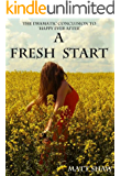 A Fresh Start (The Peter Chronicles Book 3)