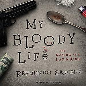 My Bloody Life Audiobook