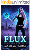 Flux (The Flux Series Book 1)