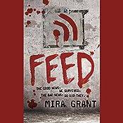 Feed: The Newsflesh Trilogy, Book 1 | Mira Grant