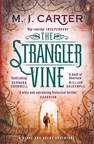 The Strangler Vine: The Blake and Avery Mystery Series (Book 1)