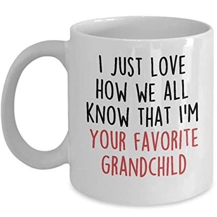 Im Your Favorite Grandchild Funny Coffee Mug