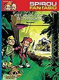 Die Ruck-Zuck-Zeitmaschine: (Neuedition) (Spirou & Fantasio, Band 34)