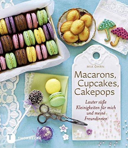 macarons-cupcakes-cakepops-lauter-ssse-kleinigkeiten-fr-mich-und-meine-freundin