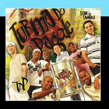 gratis cd turma do pagode dom de sambar