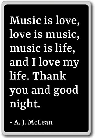 Amazoncom Music Is Love Love Is Music Music Is Life A