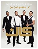 JLS: Forever and a Day
