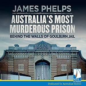 Australia's Most Murderous Prison Audiobook