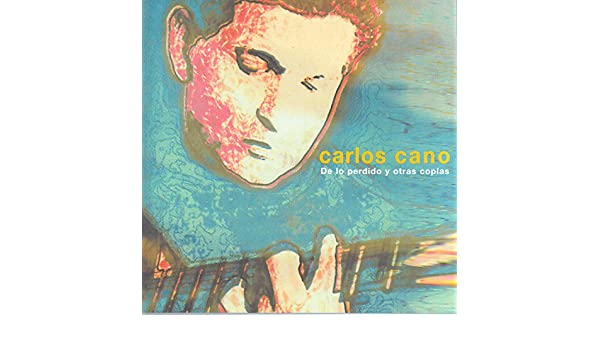 De Lo Perdido Y Otras Coplas de Carlos Cano en Amazon Music ...