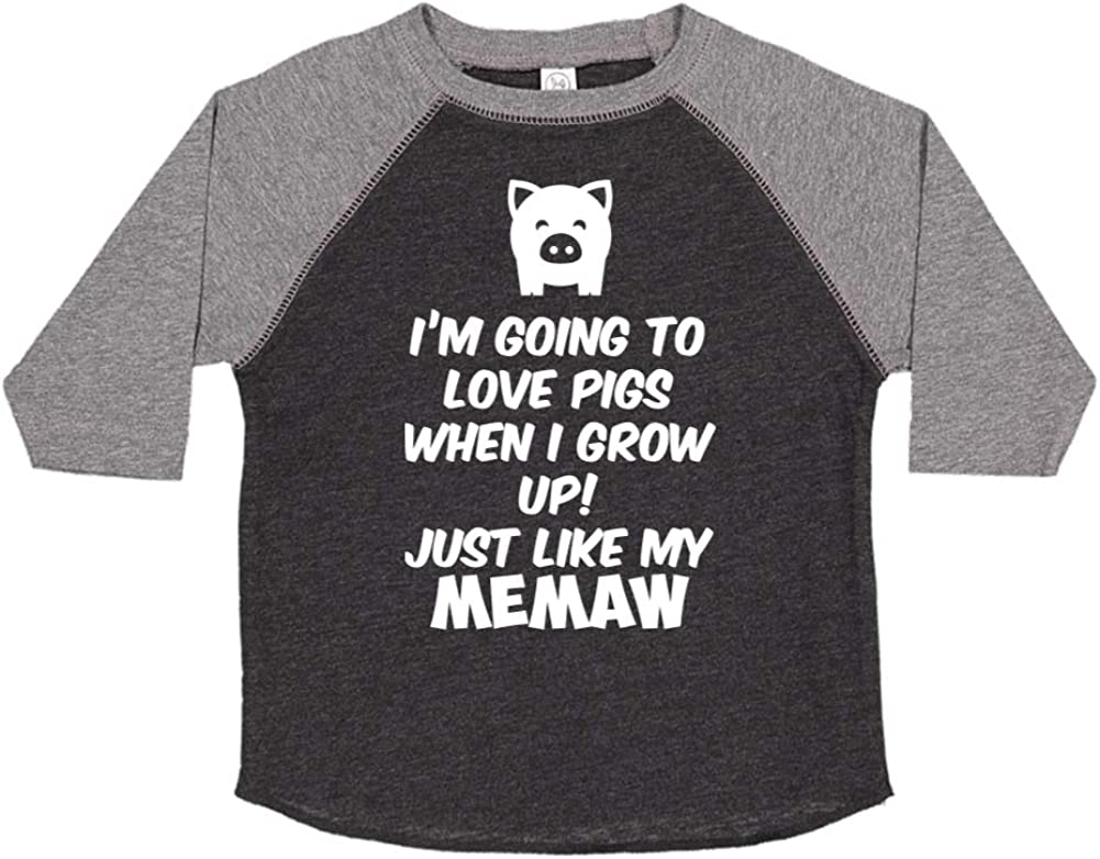 Toddler//Kids Raglan T-Shirt Just Like My Memaw Im Going to Love Pigs When I Grow Up
