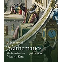 History of Mathematics, A (Classic Version) (3rd Edition)