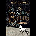 The Bride's Farewell Audiobook by Meg Rosoff Narrated by Susan Duerden