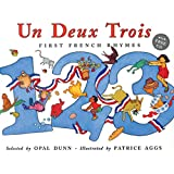 Un, Deux, Trois: First French Rhymes