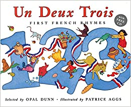Book Un Deux Trois (Dual Language French/English): First French Rhymes (Book and CD)