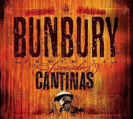 el album de enrique bunbury licenciado cantinas