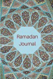 Ramadan Reflections: The 10 Minute Journal for Daily