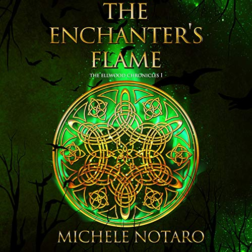 Pdf Mystery The Enchanter's Flame: The Ellwood Chronicles, Book I