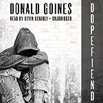 Dopefiend | Donald Goines
