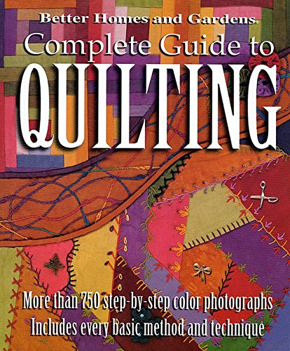Better Homes and Gardens: Complete Guide to Quilting