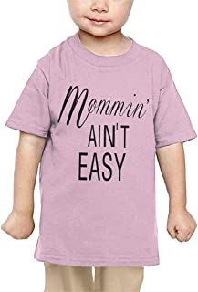 Mommin' Ain't Easy Baby Infant Short Sleeve Round Neck Cotton Tshit