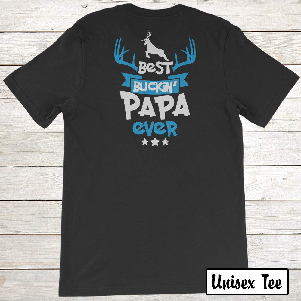 Papa S T Shirt Hunting Father S Day Tee For Grandpa Best Buckin Papa Ever Back Printi