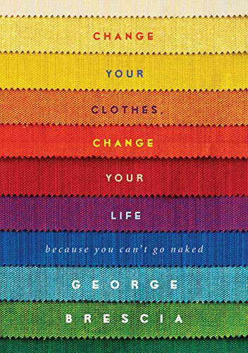 Change your clothes change your life because you cant go naked change your clothes change your life because you cant go naked by fandeluxe Choice Image