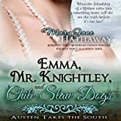 Emma, Mr. Knightley, and Chili-Slaw Dogs (Austen Takes the South) (Volume 2) | Mary Jane Hathaway