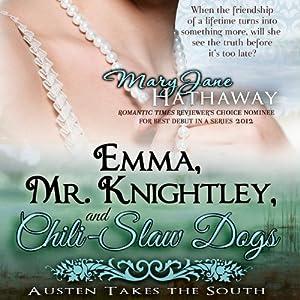 Emma, Mr. Knightley, and Chili-Slaw Dogs Audiobook