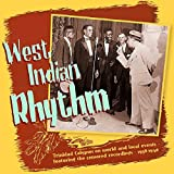 West Indian Rhythm: Trinidad Calypsos 1938-1940