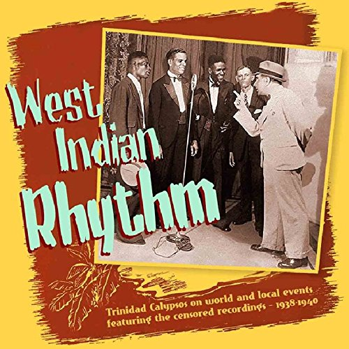 West Indian Rhythm: Trinidad Calypsos 1938-1940 by Bear Family