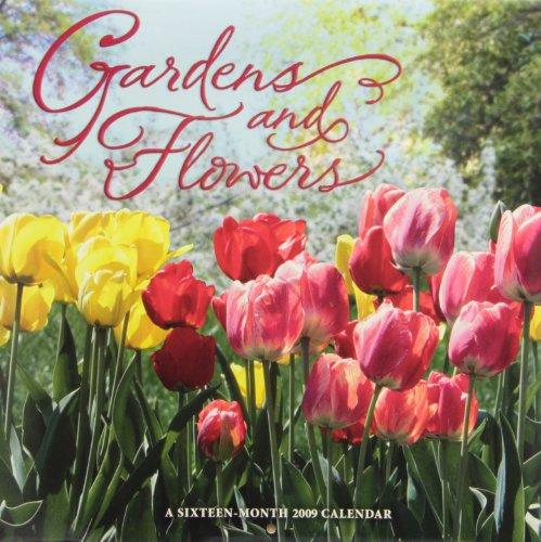 Gardens and Flowers 2009 Calendar