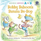 Bobby Baboon's Banana Be-Bop, Barbara deRubertis and Barbara DeRubertis, 1575653958