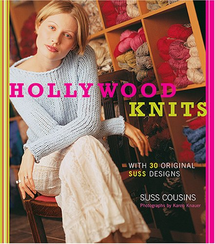 Hollywood Knits: With 30 Original Suss - Blue Chanel Model