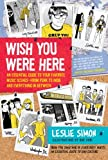 Wish You Were Here, Leslie Simon, 006157371X
