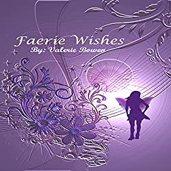 Faerie Wishes