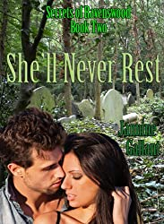 She'll Never Rest (Secrets of Ravenswood Book 2) (English Edition)