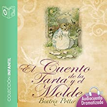 El cuento de la tarta y el molde [The Tale of the Pie and the Patty-Pan] Audiobook by Beatrix Potter Narrated by Marina Clyo,  Sonolibro