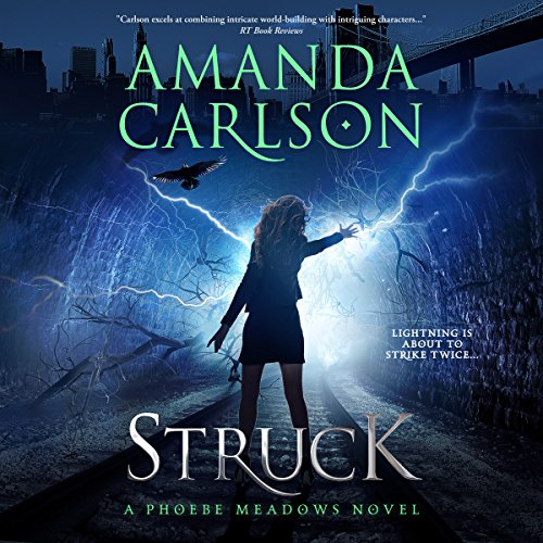 Struck: Phoebe Meadows, Book 1
