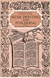 Music Printing and Publishing 9780393028096