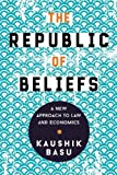 The Republic of Beliefs: A New Approach to Law
