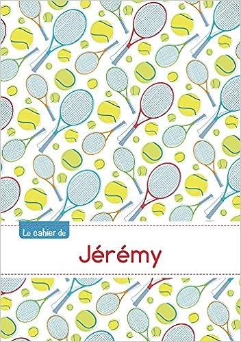 Le cahier de Jérémy - Séyès, 96p, A5 - Tennis pdf, epub ebook