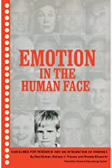 Emotion in the Human Face: Guidelines for Research and an Integration of Findings Kindle Edition