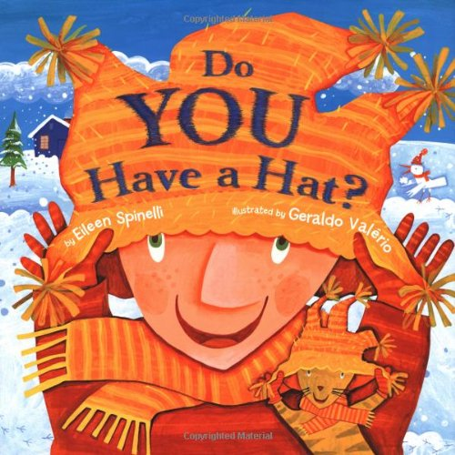Do You Have a Hat? ()