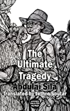The Ultimate Tragedy (Dedalus Africa)